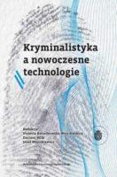 Kryminalistyka a nowoczesne technologie